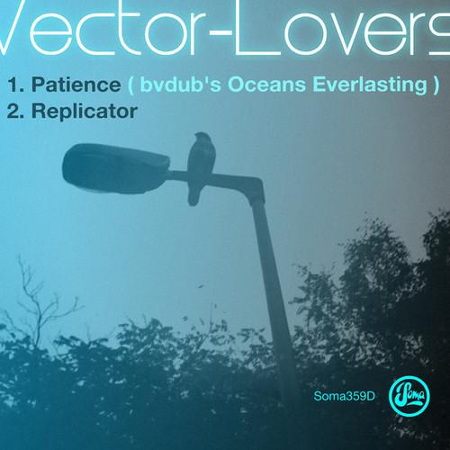 Vector Lovers - Patienc-Bvdub's Oceans Everlasting