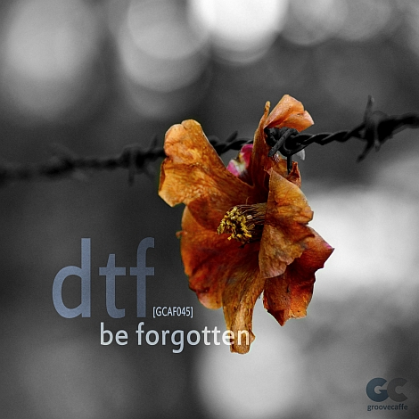dtf-be forgotten EP