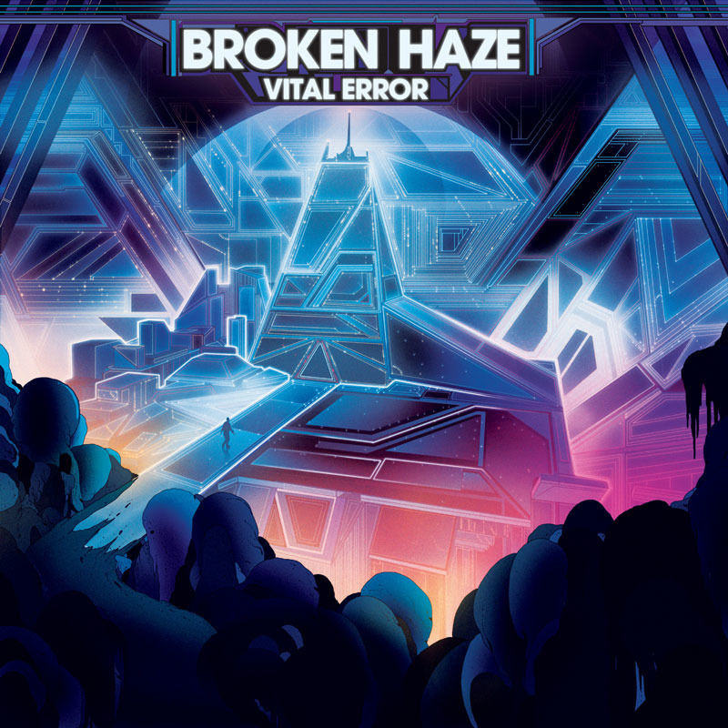 BROKEN HAZE-VITAL ERROR