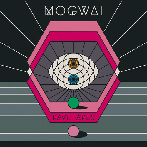 Rave Tapes-mogwai