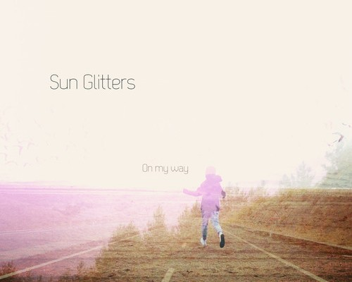 sunglitters-on-my-way