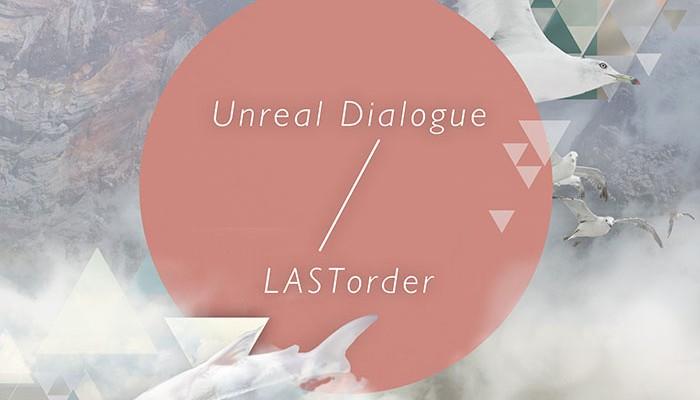 LASTorder-Unreal Dialogue