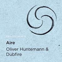 Oliver Huntmann & Dubfire - Elements Series 3 Aire
