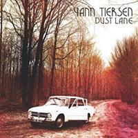 Yann Tiersen - Dust Lane