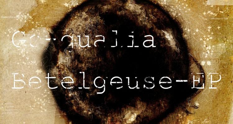 Go-qualia-New EP-Betelgeuse EP