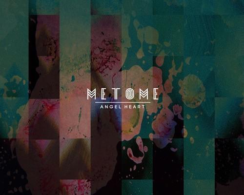 metome-Angel Heart