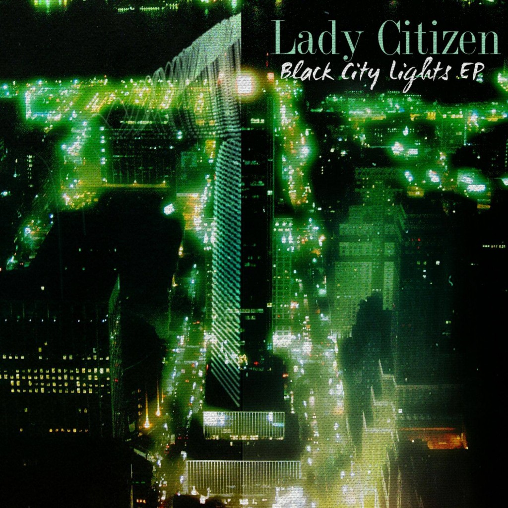 Lady Citizen Black city lights EP cover