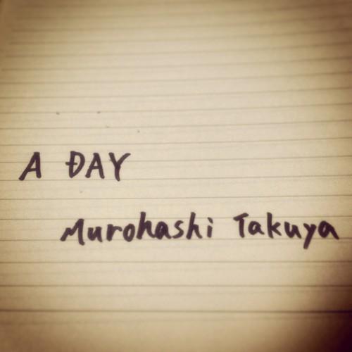 Murohashi Takuya-a-day