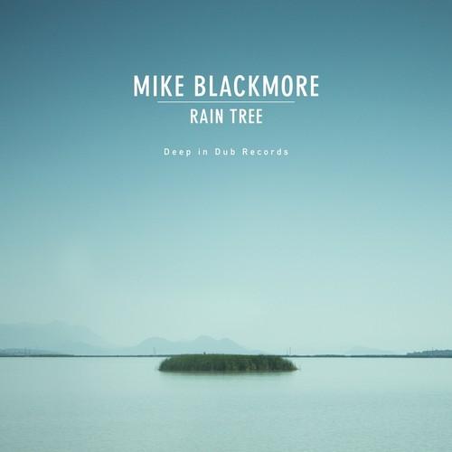 Mike Blackmore - Rain Tree