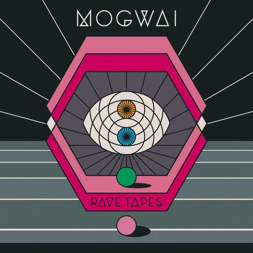 Rave Tapes-mogwai