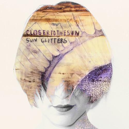 Sun Glitters - Closer To The Sun