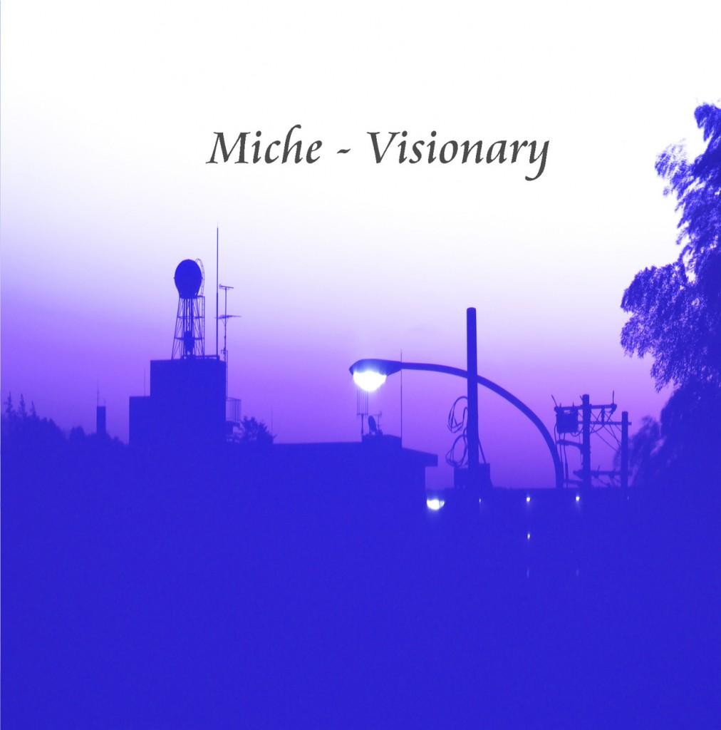 miche-visionary
