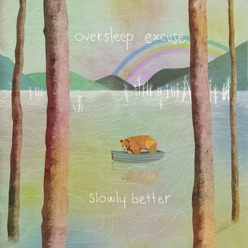 Oversleep Excuse-Slowly Better