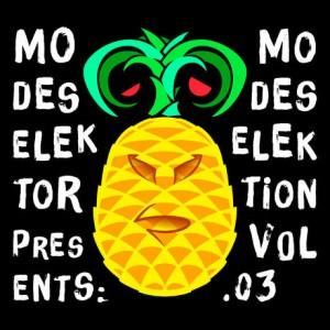 Modeselektor presents - Modeselektion VOL 03