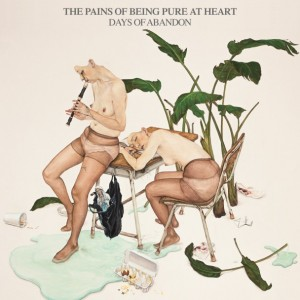 The-Pains-Of-Being-Pure-At-Heart-Days-Of-Abandon-608x608